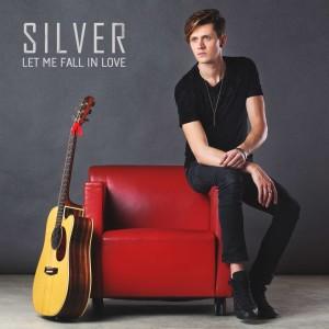 """""""Let me fall in love""""  il nuovo singolo di Silver"""